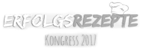 Erfolgsrezepte Kongress 2017